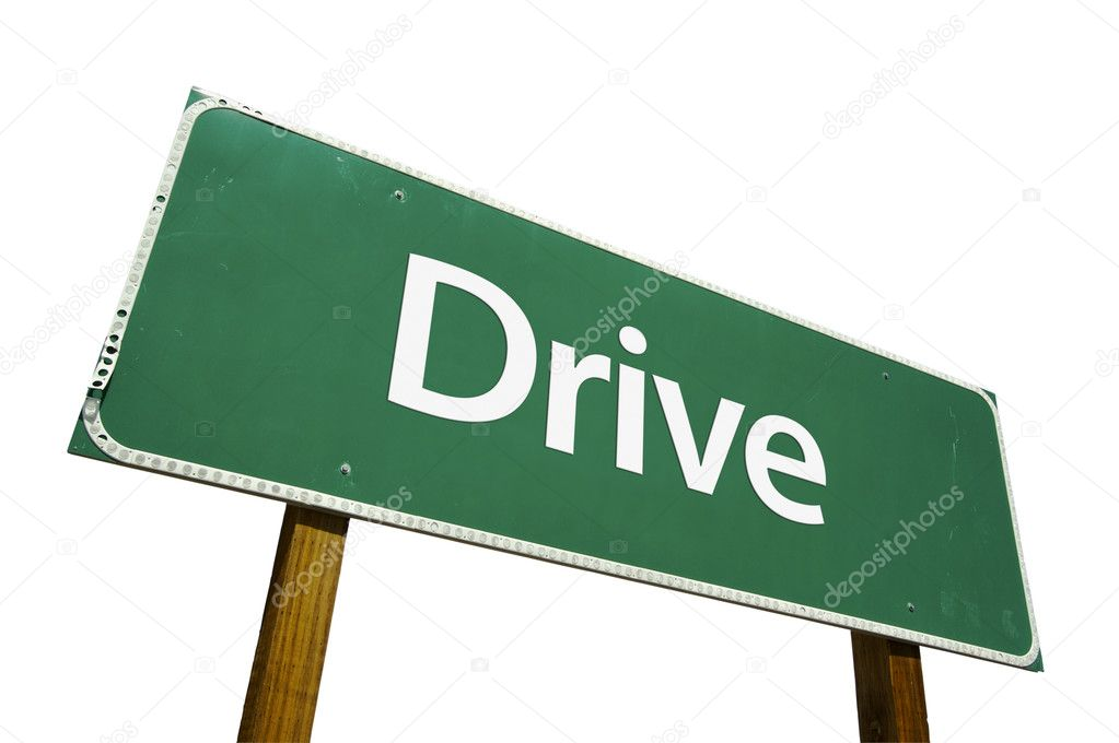 Drive Green Road Sign Isolated on a White Background with Clipping Path.  Stock Photo #2329014