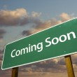 Coming Soon Green Road Sign — Stock Photo