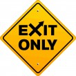 Stock Vector: Exit only