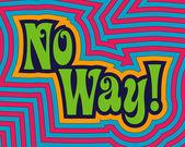 No Way! — Stock Vector