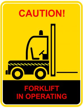 Forklift in operating - sign
