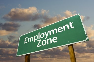 Employment Zone Green Road Sign In Front
