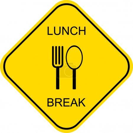 Lunch break - sign