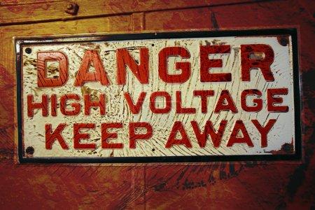 Grunge Danger High Voltage Sign
