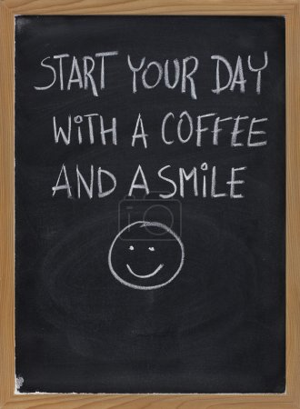 Start your day with coffee and smile