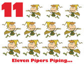 Eleven pipers piping with text
