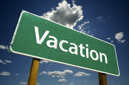 Vacation Green Road Sign