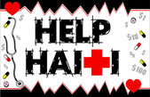 Vector Illustration to Help Haiti with Red Cross fundraiser and medical need Can be used as a banner or bumper sticker Earthquake hit Port-Au-Prince on Jan